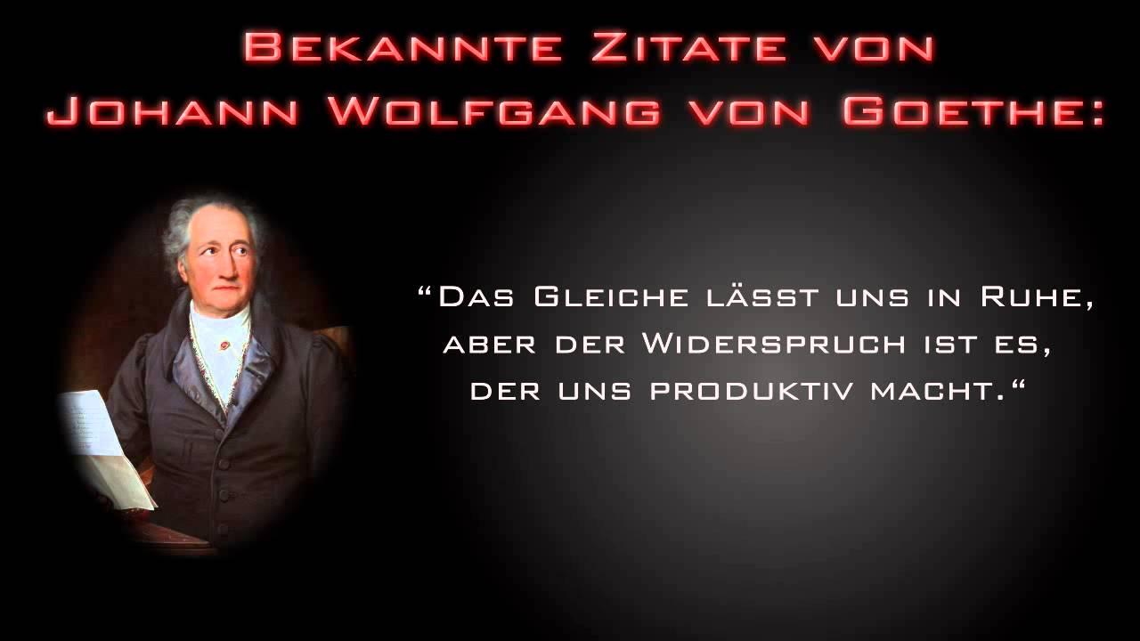 Zitate Von Johann Wolfgang Von Goethe Youtube