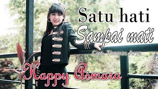 Download Happy Asmara -  Satu Hati Sampai Mati (Remix) [OFFICIAL]