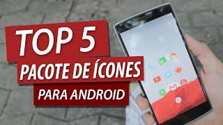 Repeat youtube video Top 5 Pacote de Ícones p/ Android! (Julho de 2015)