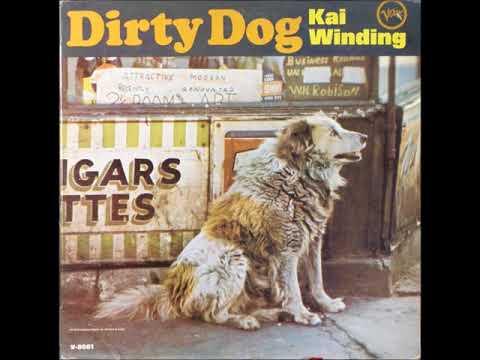 Kai Winding – Dirty Dog ( Full Album )