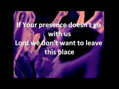 May Your Presence Go With Us - Don Moen