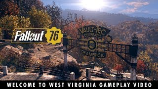 Fallout 76 – Welcome to West Virginia Gameplay Video