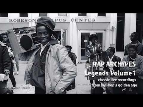 Rap Archives Legends Volume 1 (1981 - 1987)