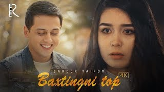 Download Sardor Tairov - Baxtingni top | Сардор Таиров - Бахтингни топ Mp3 and Videos
