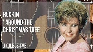 EASY Ukulele Tab: How to play Rockin' Around the Christmas Tree by Brenda Lee