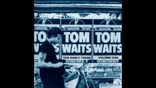 Tom Waits - Goin