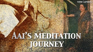 Aai's Meditation Journey