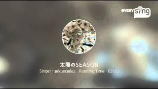 Singer : sakurasaku Title : 太陽のSEASON everysing, Let's Sing! Sma...