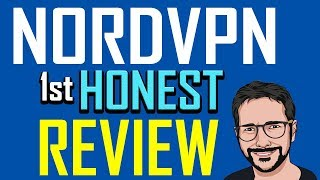 NordVPN Review 2019 - BRUTALLY HONEST REVIEW!