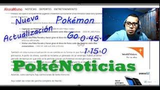 PokéNoticia | Pokemon Go Versión 1.15.0 y 0.45.0: ¿Qué Cambió en la Nueva Actualización?
