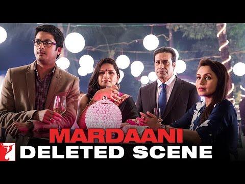 Deleted Scene 5: Mardaani   Mrs Sinha Chats With Bikram   Rani Mukerji