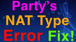 PS4 How to FIX PARTY'S NAT TYPE ERROR! New Solution!