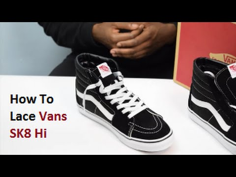 vans sk8 hi laces too long