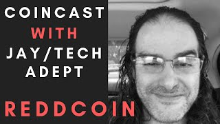 CoinCast Ep#6: Tech Adept from Reddcoin Talks About Social Media Currency, PoSV, Markets and More!