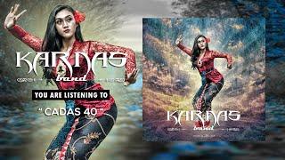 Karnas Band - Cadas 40 (Official Lyric)