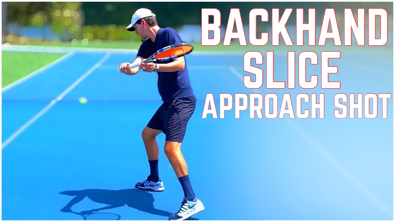 Backhand Slice Approach Shot Tutorial | Tennis Technique