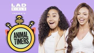 Little Mix's Jesy and Leigh-Anne can't stop screaming | Animal Timers