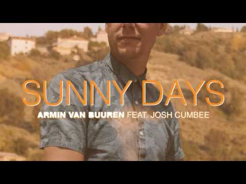 Armin van Buuren Feat. Josh Cumbee - Sunny Days (Official Audio)