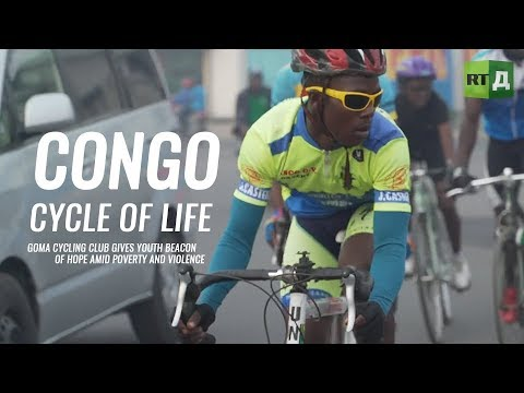 Congo: Cycle of life. Cycling club gives youth hope amid pov