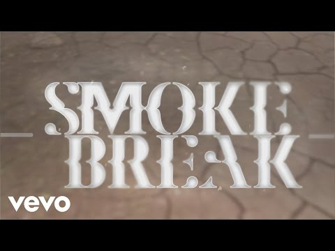 Smoke Break (Lyric Video)