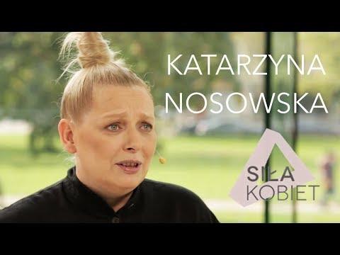 Katarzyna Nosowska: Akt przebywania z publicznością jest niezwykły | Siła Kobiet IV odc. 7