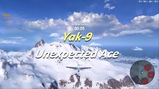 World of Warplanes | Unexpected Ace | Yak-9 | Tier VI | Multi-role Fighter