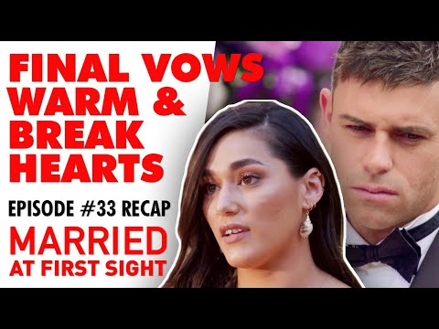 Episode 33 Recap: The Final Vows Warm And Break Our Hearts | MAFS 2020