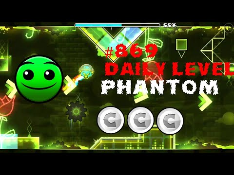 DAILY LEVEL #869 Geometry Dash 2.11 el nivel PHANTOM