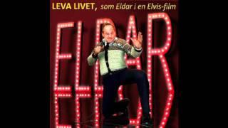 Eldar Vågan - Leva livet (som Eldar i en Elvis-film)