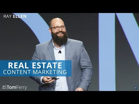 Generating Real Estate Leads and Clients with Content Marketing | Ray Ellen | Summit 2017