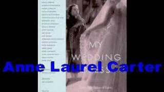 Anne Laurel Carter-my Wedding Dress-author Interview