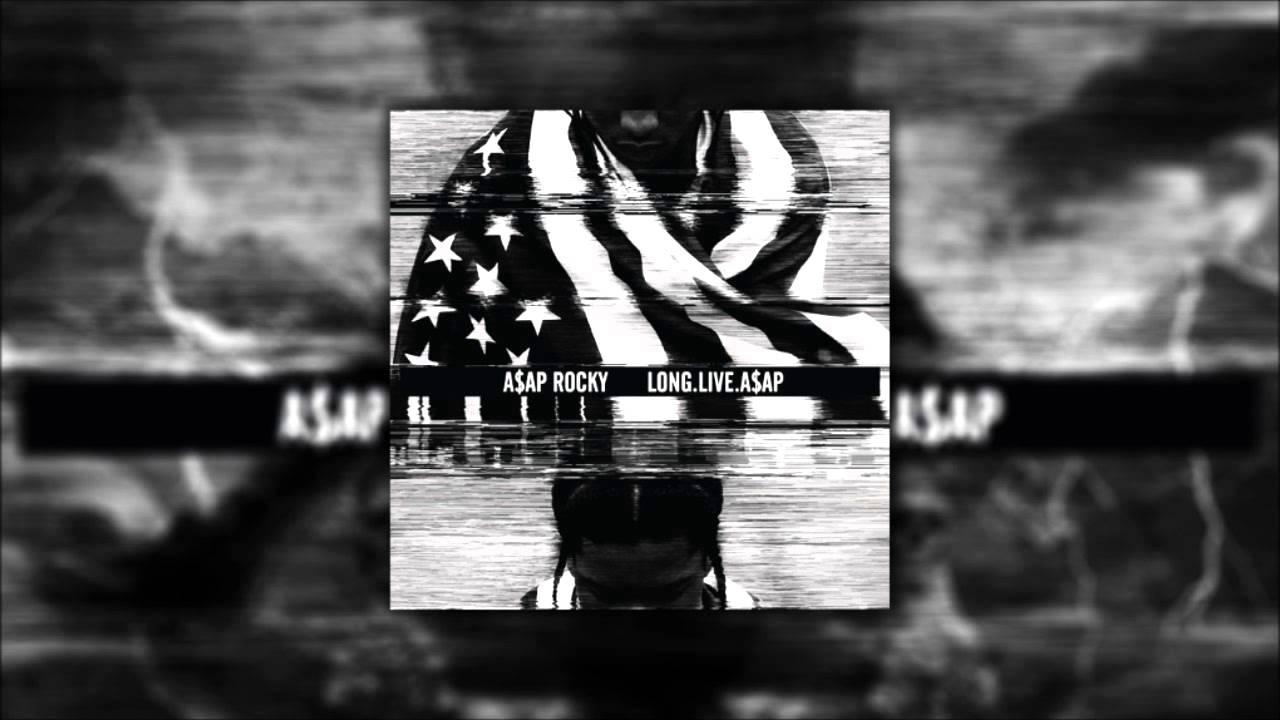 A$AP Rocky - Long Live A$AP (Lyrics)