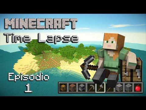 Minecraft Survival 1.12 - Time Lapse - La isla - Episodio 1: Conociendo La isla.