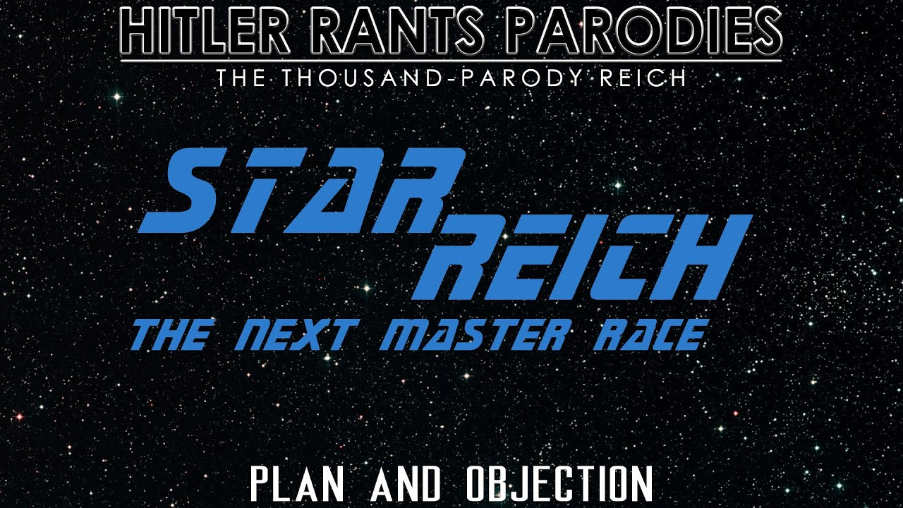 Star Reich: The Next Master Race - Plan and Objection