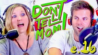 On today's episode, the brother and sister duo of Don't Tell Mom ta...