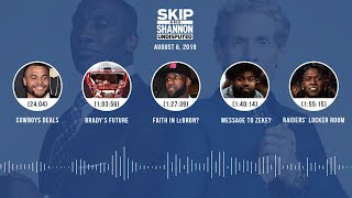 UNDISPUTED Audio Podcast (08.06.19) with Skip Bayless, Shannon Sharpe & Jenny Taft | UNDISPUTED