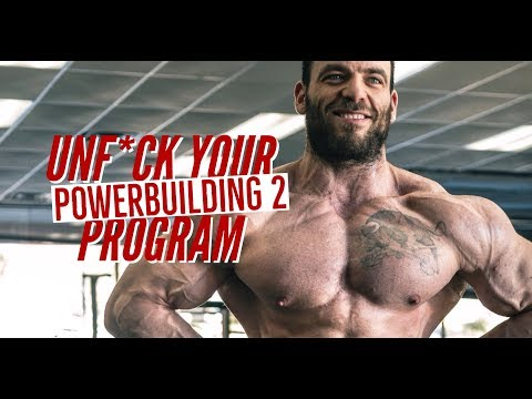 Unf*ck Your Program: Powerbuilding Exercises