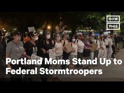 Portland Moms Face Off Against Federal Agents | NowThis