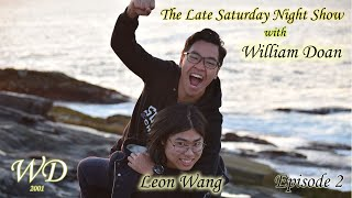 The Late Saturday Night show with William Doan- episode 2: Part 1