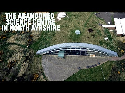 The abandoned science centre in North Ayrshire...