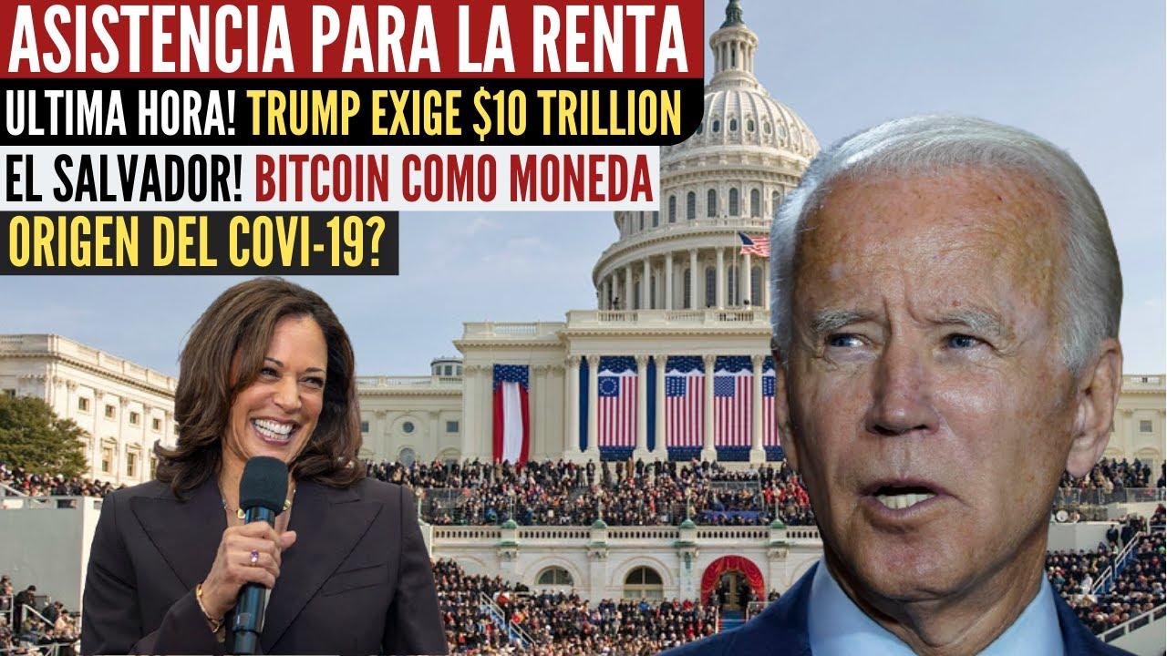 ULTIMA HORA desde el congreso asistencia para la renta - Ultimas noticias Trump exige $10T a China