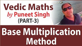Gambar cover Vedic Maths : Part-3 | Base Multiplication Method | R&A | by Puneet Singh | MADE EASY Faculty