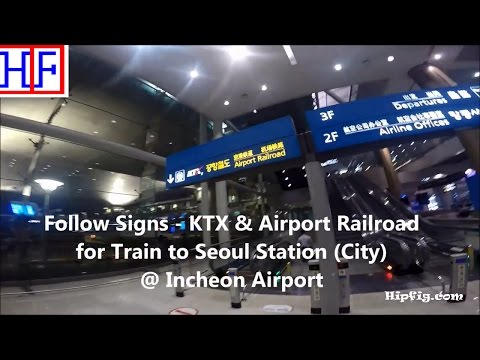 Seoul | Incheon Airport (ICN) to Seoul Station by Train | Tourist Information | Episode# 1
