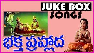 Gambar cover Baktha Prahlada  Telugu Hit Songs - Jukebox - Devotional Songs