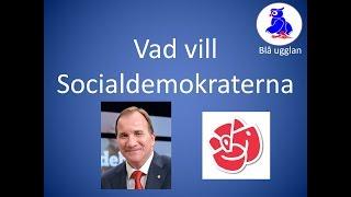 Vad vill Socialdemokraterna? S [En kort och enkel sammanfattning] Valet 2018