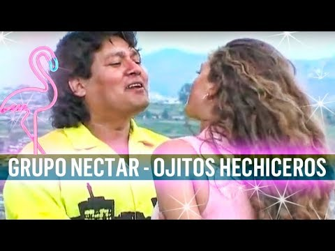 GRUPO NECTAR OJITOS HECHICEROS
