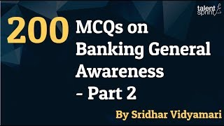 200 MCQs on Banking General Awareness - Part 2   SBI PO, Clerk  RBI Grade B   IBPS