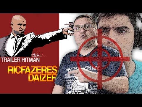Trailer Hitman | ALVOS RICFAZERES E DAIZER