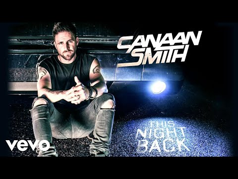 Canaan Smith - This Night Back (Audio)