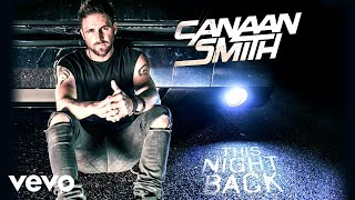 Canaan Smith - This Night Back (Official Audio) YouTube Videos